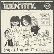 Click here for more info about 'Identity - Some Kind Of Fun EP'