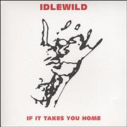 Click here for more info about 'Idlewild - If It Takes You Home'