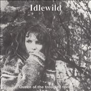 Click here for more info about 'Idlewild - Queen Of The Troubled Teens'