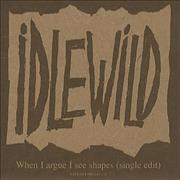 Click here for more info about 'Idlewild - When I Argue I See Shapes'