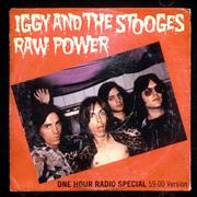 Click here for more info about 'Iggy & The Stooges - Raw Power One-Hour Radio Special'