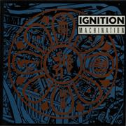 Click here for more info about 'Ignition - Machination'