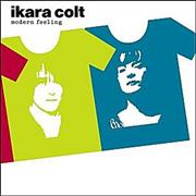 Click here for more info about 'Ikara Colt - Modern Feeling'