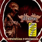 Click here for more info about 'Ill Nino - Revolution Revolucion'