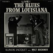 Click here for more info about 'Illinois Jacquet - Live! The Blues From Louisiana'