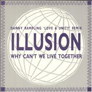 Click here for more info about 'Illusion (Disco) - Why Can't We Live Together'