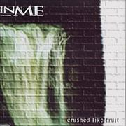 Click here for more info about 'InMe - Crushed Like Fruit'