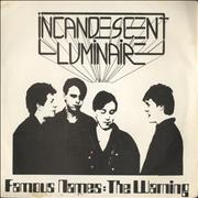 "Incandescent Luminaire Famous Names / The Warning UK 7"" vinyl"