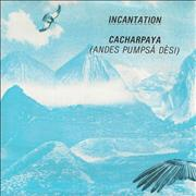 Click here for more info about 'Incantation - Cacharpaya (Andes Pumpsà Dési)'