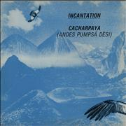 Click here for more info about 'Incantation - Cacharpaya (Andes Pumpsa Desi)'
