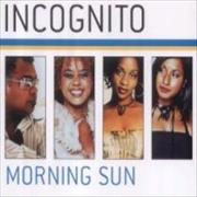 Click here for more info about 'Incognito - Morning Sun'