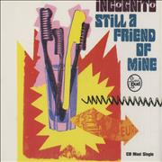 Click here for more info about 'Incognito - Still A Friend Of Mine'
