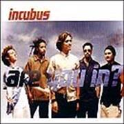 Click here for more info about 'Incubus - Are You In'