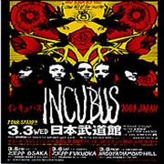 Click here for more info about 'Incubus - Japan Tour 2004'
