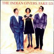 Click here for more info about 'Indian Givers - Fake I.D.'