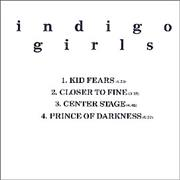 Click here for more info about 'Indigo Girls - Kid Fears'