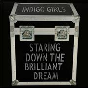 Click here for more info about 'Indigo Girls - Staring Down The Brilliant Dream'