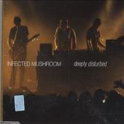 Click here for more info about 'Infected Mushroom - Deeply Disturbed'