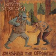 Click here for more info about 'Infected Mushroom - Smashing The Opponent'