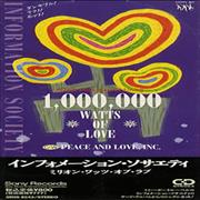 Click here for more info about 'Information Society - 1,000,000 Watts Of Love'