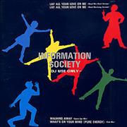 Click here for more info about 'Information Society - Lay All Your Love On Me'
