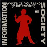 Click here for more info about 'Information Society - What's On Your Mind [Pure Energy]'