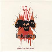 Click here for more info about 'Infusion - Girls Can Be Cruel'