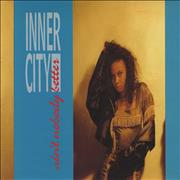 Click here for more info about 'Inner City - Ain't Nobody Better'
