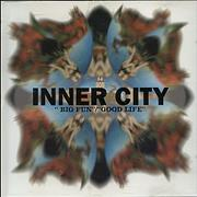 Click here for more info about 'Inner City - Big Fun/Good Life'
