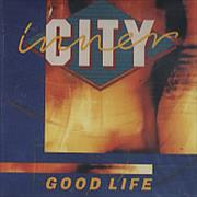 Click here for more info about 'Inner City - Good Life'