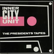 Click here for more info about 'Inner City Unit - The Presidents Tapes'