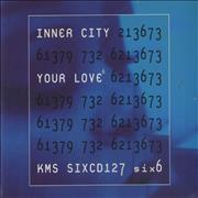 Click here for more info about 'Inner City - Your Love'