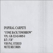 Click here for more info about 'Inspiral Carpets - Come Back Tomorrow'