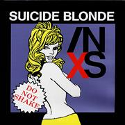 Click here for more info about 'Inxs - Suicide Blonde'