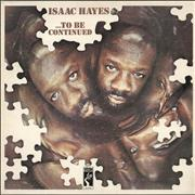Click here for more info about 'Isaac Hayes - ... To Be Continued - EX'