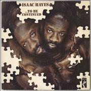 Click here for more info about 'Isaac Hayes - ... To Be Continued'