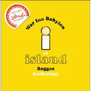 Island Records War Ina Babylon - An Island Reggae Anthology UK 3-CD set