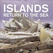 Click here for more info about 'Islands - Return To The Sea'