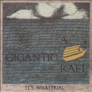 Click here for more info about 'It's Immaterial - A Gigantic Raft'