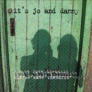 Click here for more info about 'It's Jo And Danny - But We Have the Music'