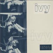 Click here for more info about 'Ivy (Indie) - Lately'