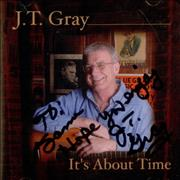 Click here for more info about 'J. T. Gray - It's About Time - Autographed'