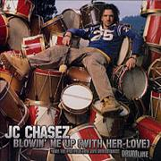 Click here for more info about 'JC Chasez - Blowin' Me Up (With Her Love)'