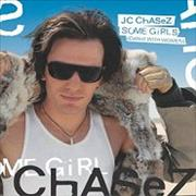 Click here for more info about 'JC Chasez - Some Girls [Dance With Women]'