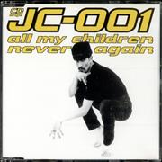 Click here for more info about 'JC-001 - All My Children/Never Again'