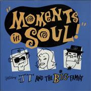Click here for more info about 'J.T. And The Big Family - Moments In Soul'