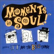 Click here for more info about 'J.T. And The Big Family - Moments Of Soul'