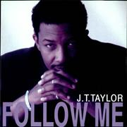 Click here for more info about 'J.T. Taylor - Follow Me'