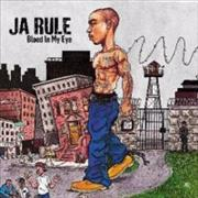 Click here for more info about 'Ja Rule - Blood In My Eye'