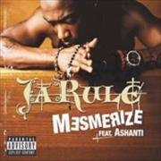 Click here for more info about 'Ja Rule - Mesmerize'